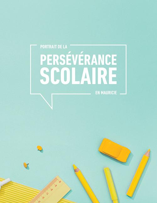 Portrait de la persévérance scolaire en Mauricie