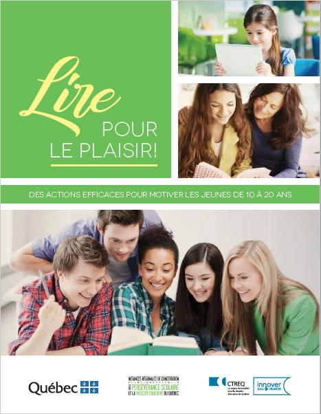« Lire pour le plaisir! » : développer la motivation à lire chez les jeunes de 10 à 20 ans
