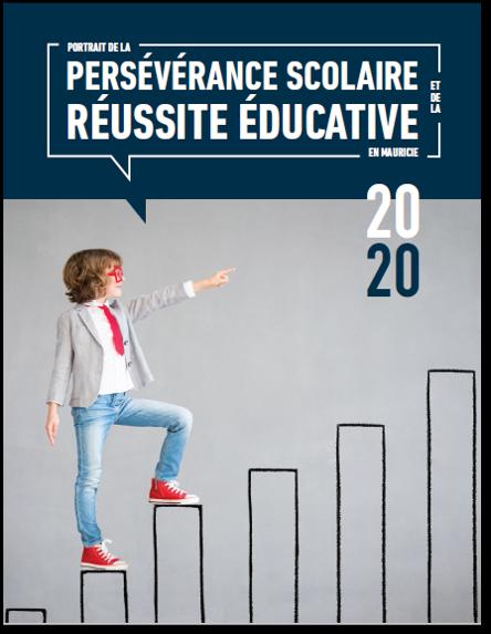 Portrait de la persévérance scolaire et de la réussite éducative en Mauricie, édition 2020
